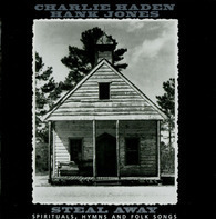 Charlie Haden & Hank Jones - Steal Away - Spirituals, Hymns And Folk Songs