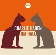 Charlie Haden , Jim Hall - Charlie Haden - Jim Hall