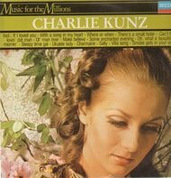 Charlie Kunz - Music for the Millions