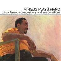 Charlie Mingus - Mingus Plays Piano