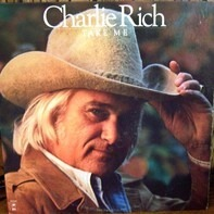 Charlie Rich - Take Me