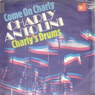 Charly Antolini - Come On Charly / Charly's Drums