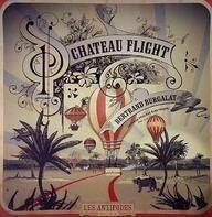 Chateau Flight & Bertrand Burgalat - Les Antipodes - Versions Spéciales