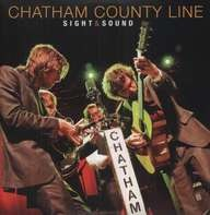 Chatham County Line - Sight & Sound (lp + Dvd)