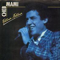 Cheb Mami - Fatma-Fatma