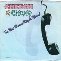 Cheech & Chong - I'm Not Home Right Now