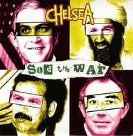 CHELSEA - SOD THE WAR