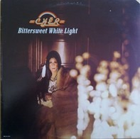 Cher - Bittersweet White Light