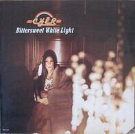 Chér, Cher - Bittersweet White Light