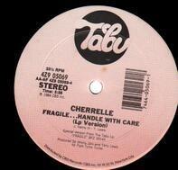 Cherrelle - Fragile...Handle With Care
