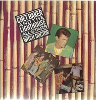 Chet Baker And Howard Rumsey's Lighthouse All-Stars - Witch Doctor