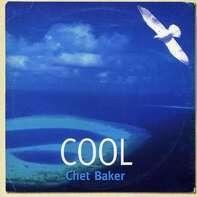 Chet Baker - Cool Chet Baker