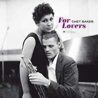 Chet Baker - For Lovers -Gatefold-