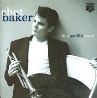 Chet Baker - In A Soulful Mood