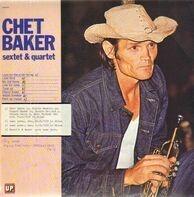 Chet Baker - Sextet & Quartet