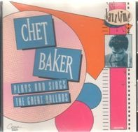 Chet Baker - Plays And Sings The Great Ballads