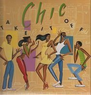 Chic - Take It Off