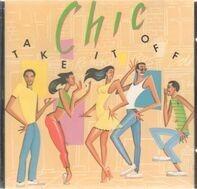 Chic - Take It Off