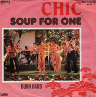Chic - Soup For One