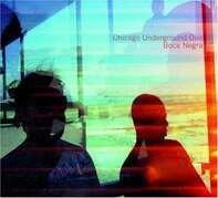 Chicago Underground Duo - Boca Negra