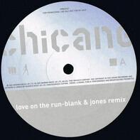 Chicane - Love On The Run (Blank & Jones Remixes)
