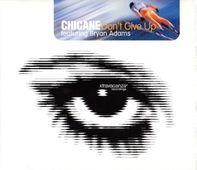 Chicane (featuring Bryan Adams) - Don't Give Up