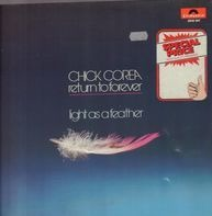 Chick Corea, Return To Forever - Light as a Feather