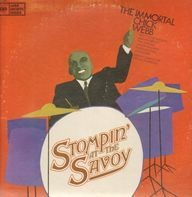 Chick Webb - The Immortal Chick Webb / Stompin' At The Savoy