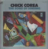 Chick Corea - The Song Of Singing
