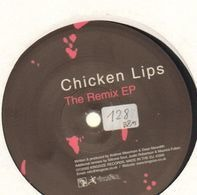 Chicken Lips - The Remix EP