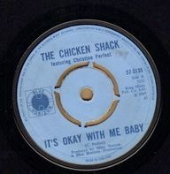 Chicken Shack - It's Okay With Me Baby