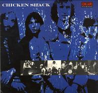 Chicken Shack - On Air