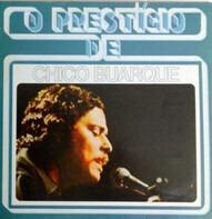 Chico Buarque - O Prestígio De Chico Buarque