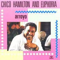 Chico Hamilton And Euphoria - Arroyo