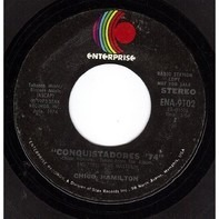 Chico Hamilton - Conquistadores '74 / Fancy