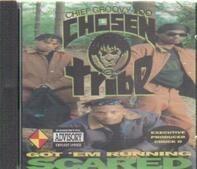Chief Groovy Loo & The Chosen Tribe - Got 'em Running Scared
