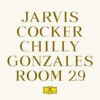 Chilly Gonzales /Jarvis Cocker - Room 29
