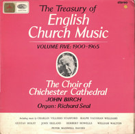 Choir Of Chichester Cathedral, Seal - The Treasury Of English Church Music Volume Five: 1900-1965 (Birch)
