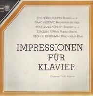 Chopin / Albéniz / Turina / a.o. - Dietmar Gräf - Bolero op. 19 /  Recuerdos de Viaje / Radio-Madrid / ...