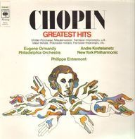 Chopin/  Entremont, Ormandy, Kostelanetz - Greatest Hits