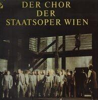 Chor der Staatsoper Wien - Berühmte Opernchöre