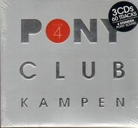 Chris Brown / Fedde Le Grand / Avicii a.o. - Pony Club Kampen Volume 4