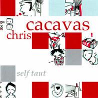 Chris Cacavas - Self Taut