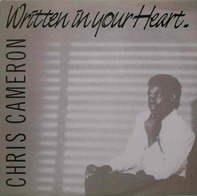 Chris Cameron - Written in Your Heart