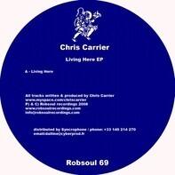Chris Carrier - Living Here Ep