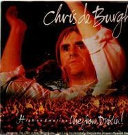 Chris de Burgh - High On Emotion - Live From Dublin!