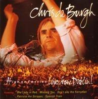 Chris de Burgh - High On Emotion - Live From Dublin!