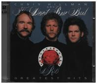 Chris Hillman And The Desert Rose Band - A Dozen Roses - Greatest Hits