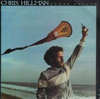 Chris Hillman - Clear Sailin
