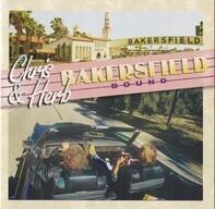 Chris Hillman & Herb Pedersen - Bakersfield Bound